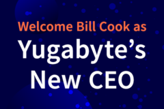 thumbnail Welcome Bill Cook as Yugabyte's New CEO announcement